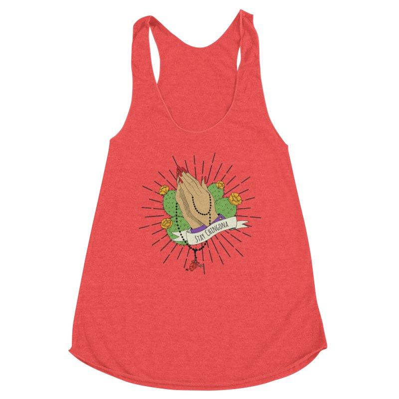 Stay Chingona Women's Tank by yocelynriojas's Artist Shop