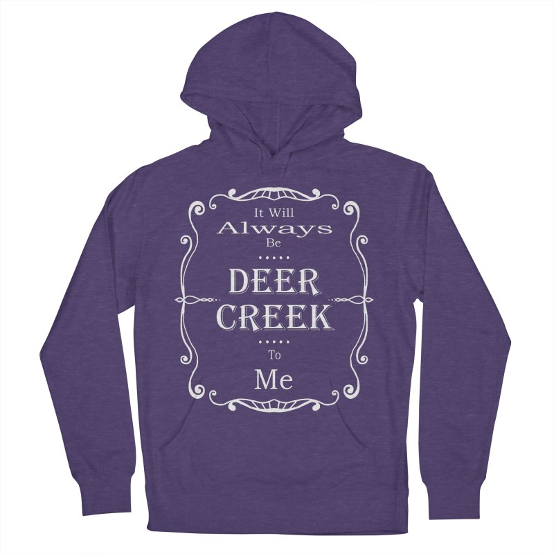 Remember Deer Creek Women's Pullover Hoody by Yoda's Artist Shop