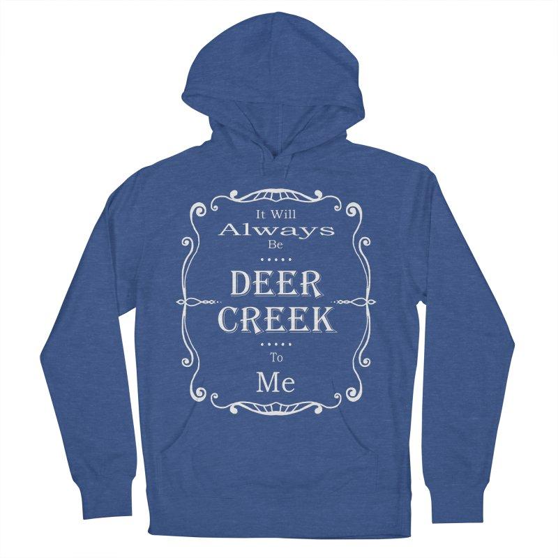 Remember Deer Creek Men's Pullover Hoody by Yoda's Artist Shop