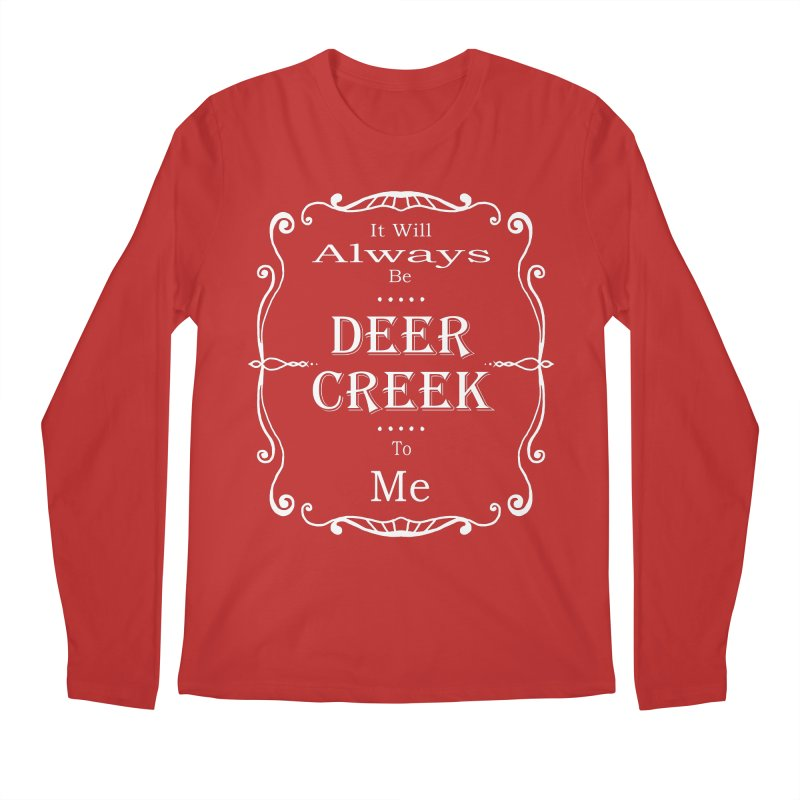 Remember Deer Creek Men's Longsleeve T-Shirt by Yoda's Artist Shop