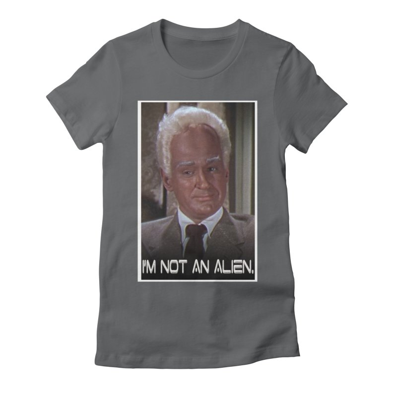 I'm Not an Alien Women's Fitted T-Shirt by Yodagoddess' Artist Shop