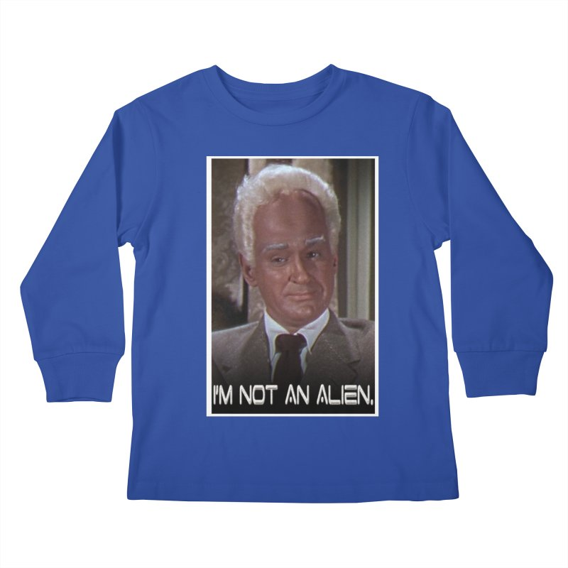 I'm Not an Alien Kids Longsleeve T-Shirt by Yodagoddess' Artist Shop