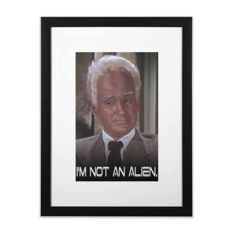 I'm Not an Alien Home Framed Fine Art Print by Yodagoddess' Artist Shop