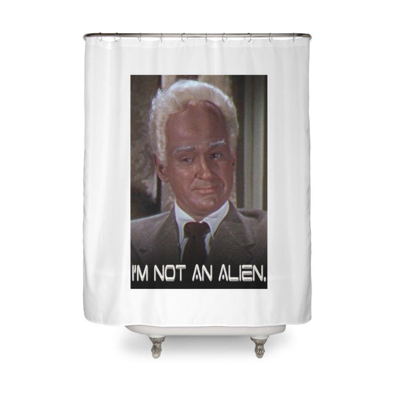 I'm Not an Alien Home Shower Curtain by Yodagoddess' Artist Shop