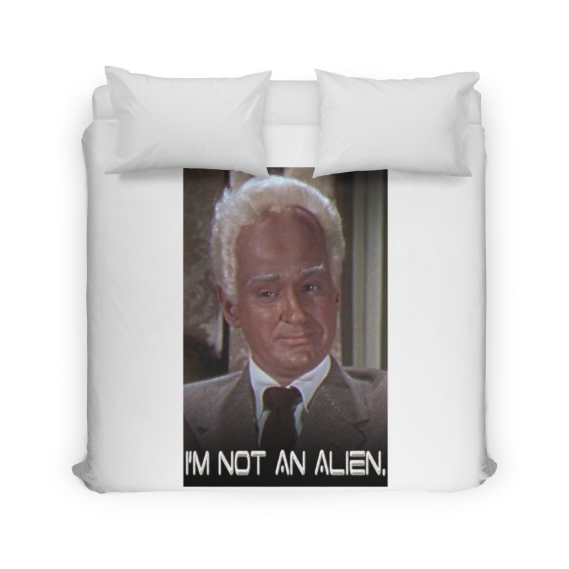I'm Not an Alien Home Duvet by Yodagoddess' Artist Shop