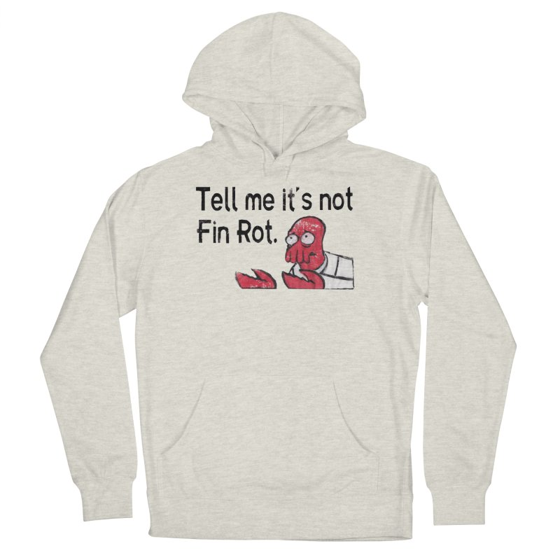 Not Fin Rot Women's French Terry Pullover Hoody by Yodagoddess' Artist Shop