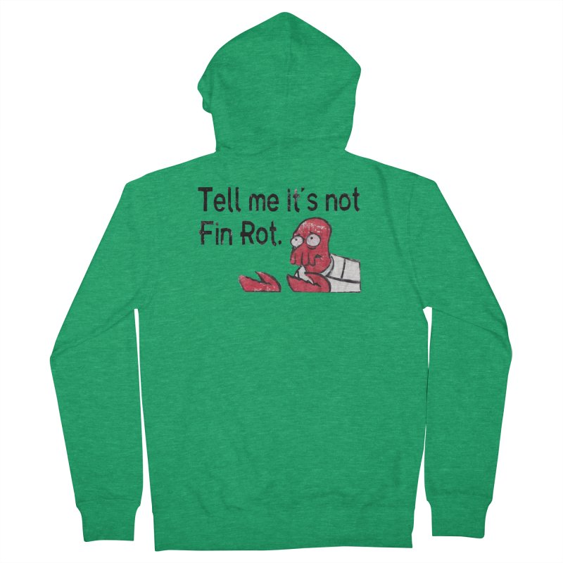 Not Fin Rot Men's French Terry Zip-Up Hoody by Yodagoddess' Artist Shop