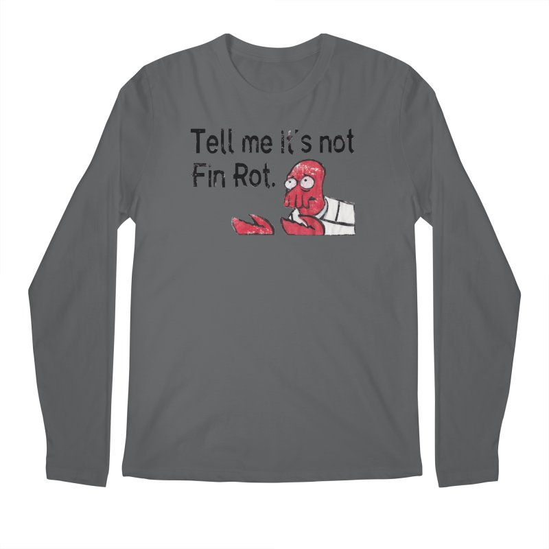 Not Fin Rot Men's Regular Longsleeve T-Shirt by Yodagoddess' Artist Shop