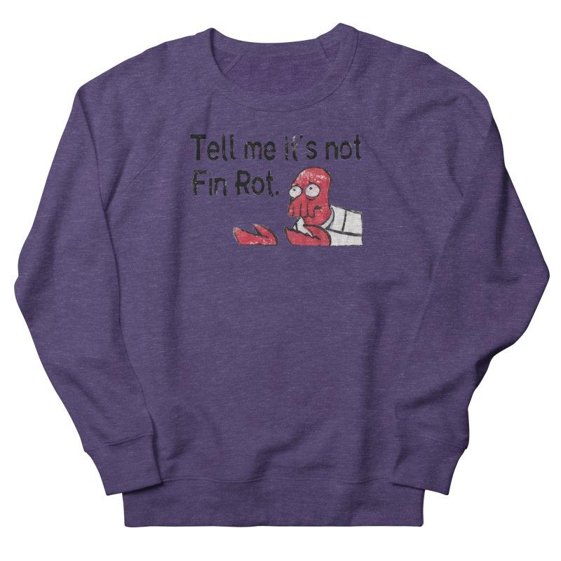Not Fin Rot Women's French Terry Sweatshirt by Yodagoddess' Artist Shop