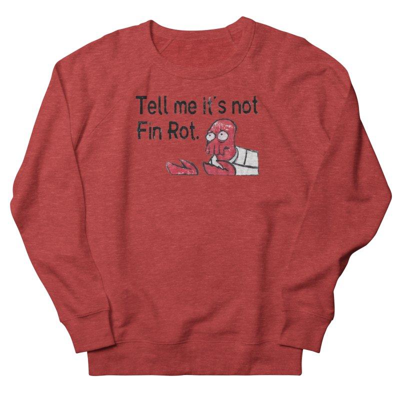 Not Fin Rot Men's French Terry Sweatshirt by Yodagoddess' Artist Shop