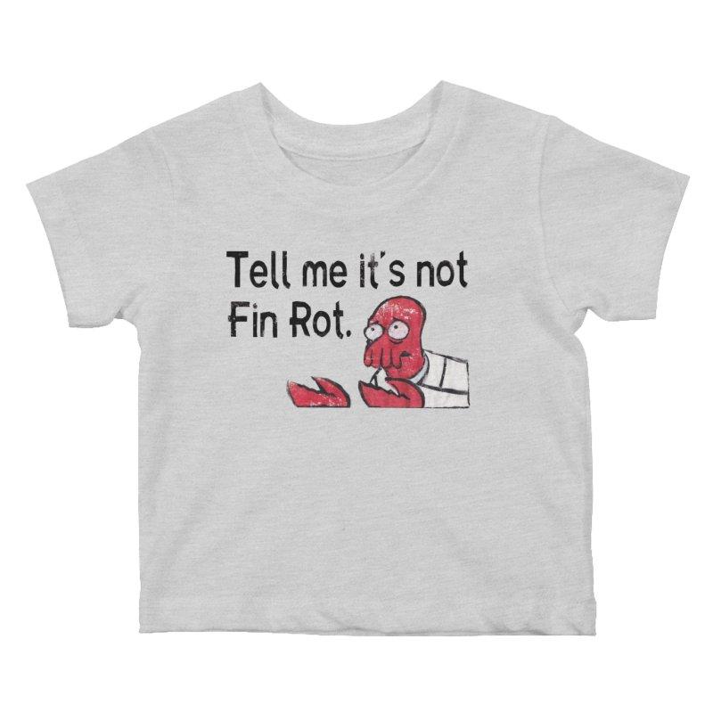Not Fin Rot Kids Baby T-Shirt by Yodagoddess' Artist Shop