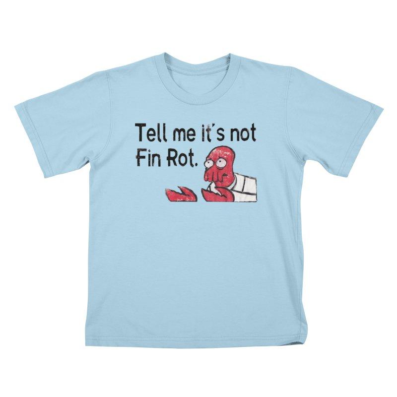 Not Fin Rot Kids T-Shirt by Yodagoddess' Artist Shop
