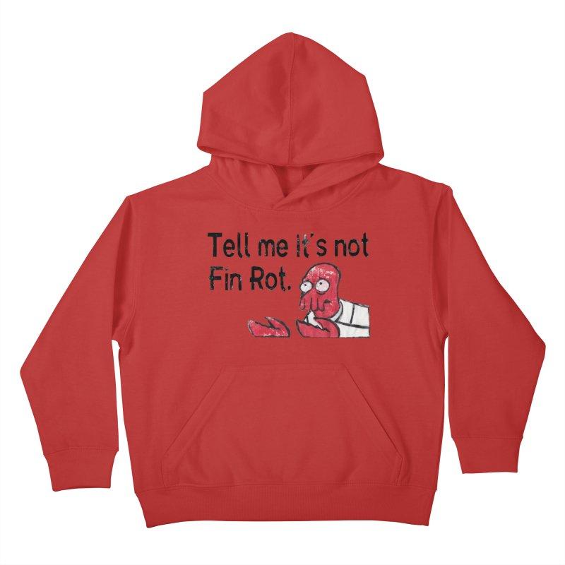 Not Fin Rot Kids Pullover Hoody by Yodagoddess' Artist Shop