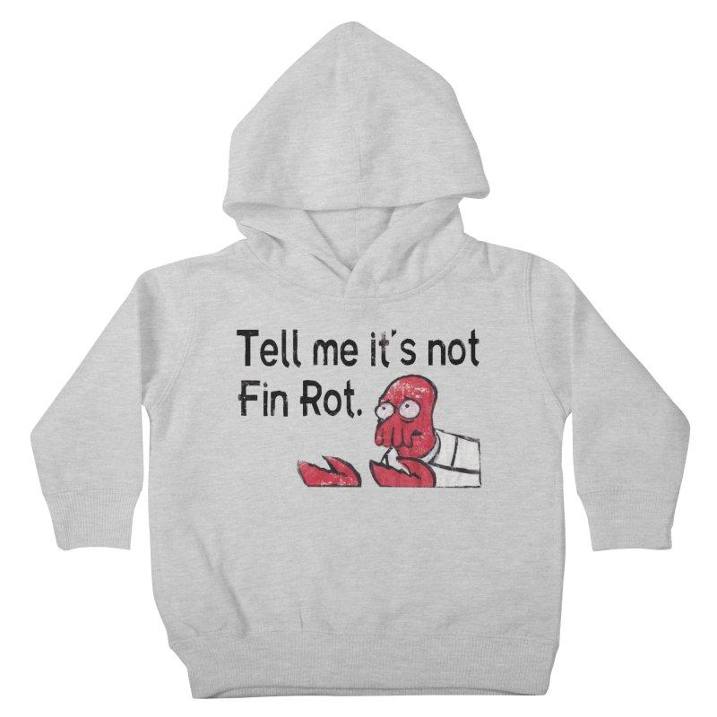 Not Fin Rot Kids Toddler Pullover Hoody by Yodagoddess' Artist Shop