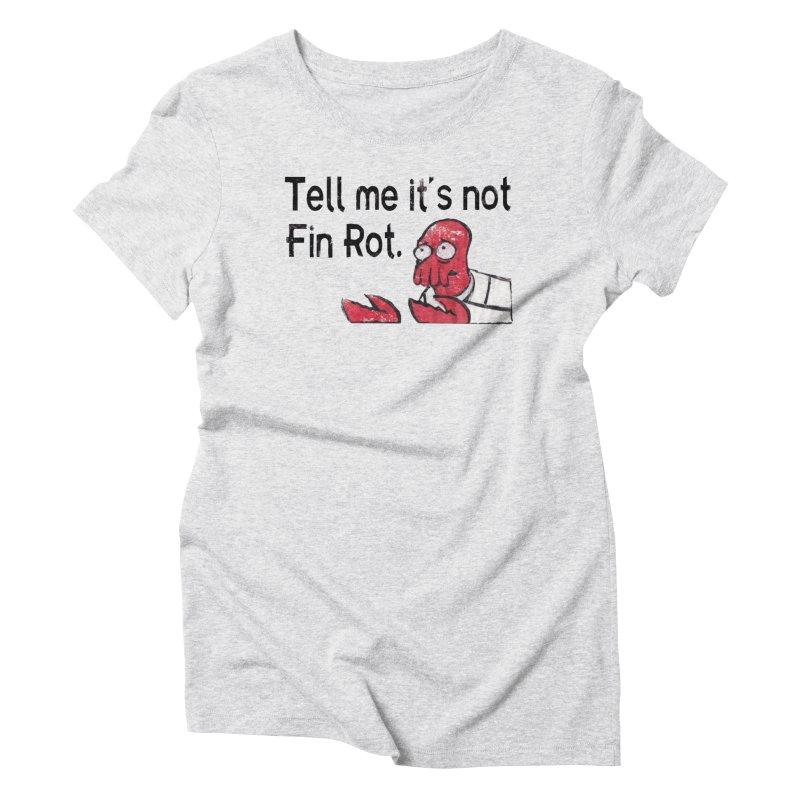 Not Fin Rot Women's Triblend T-Shirt by Yodagoddess' Artist Shop