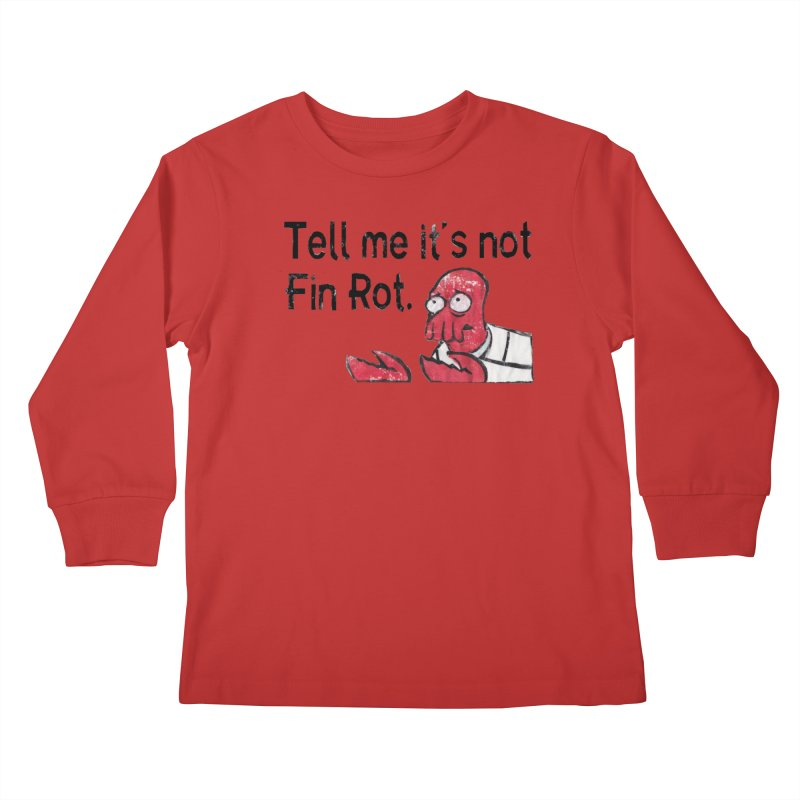 Not Fin Rot Kids Longsleeve T-Shirt by Yodagoddess' Artist Shop