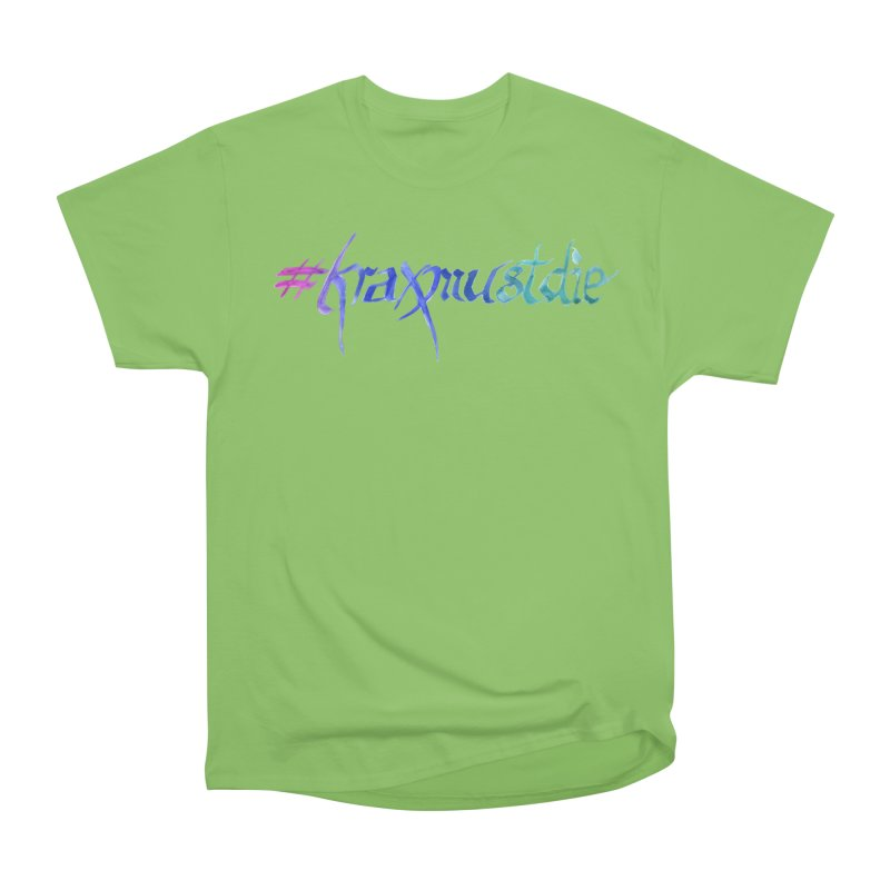 #kraxmustdie (cool colors) Men's Heavyweight T-Shirt by Yodagoddess' Artist Shop