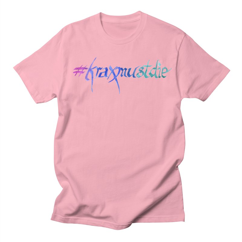 #kraxmustdie (cool colors) Women's Regular Unisex T-Shirt by Yodagoddess' Artist Shop