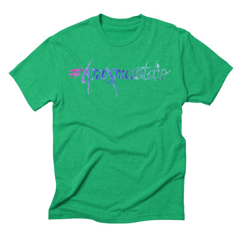 #kraxmustdie (cool colors) Men's Triblend T-Shirt by Yodagoddess' Artist Shop
