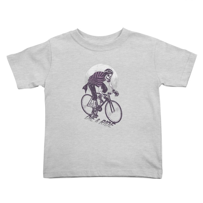 Die & Ride Kids Toddler T-Shirt by yortsiraulo's Artist Shop