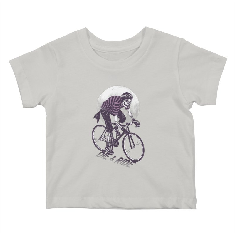 Die & Ride Kids Baby T-Shirt by yortsiraulo's Artist Shop