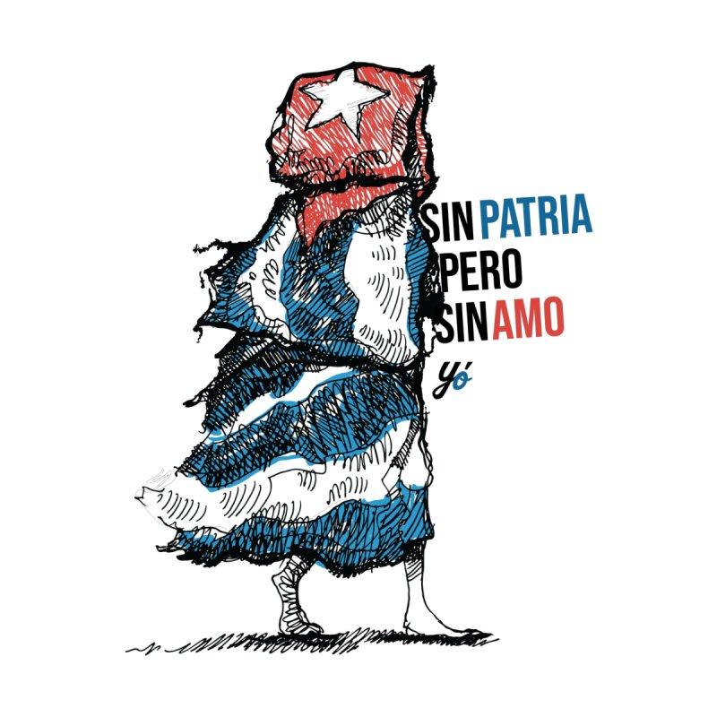 """""""Sin Patria Pero Sin Amo"""" Men's T-Shirt by YoSilvera's Artist Shop"""