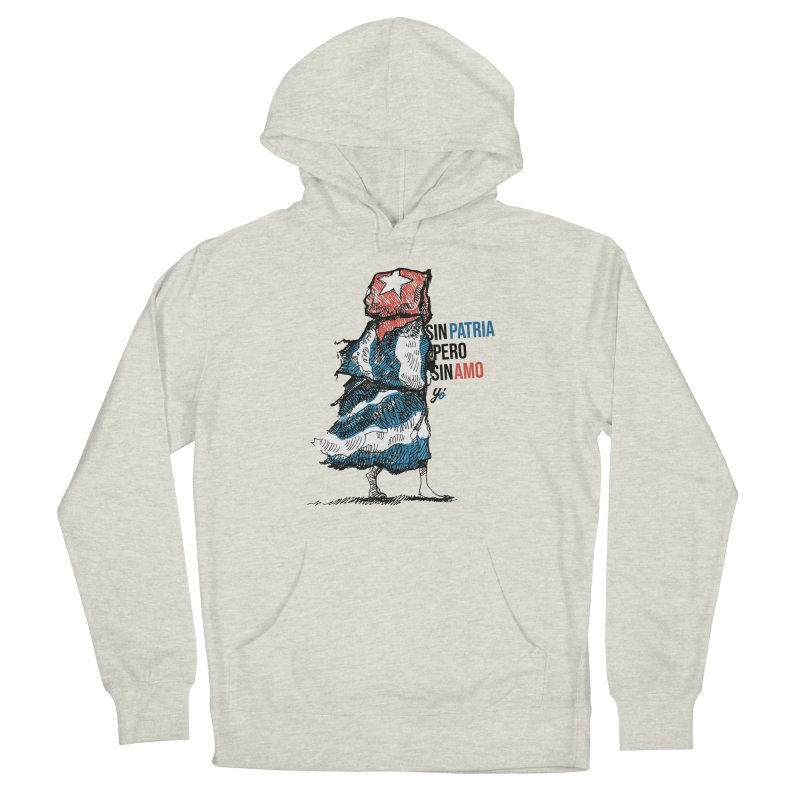 """""""Sin Patria Pero Sin Amo"""" Men's Pullover Hoody by YoSilvera's Artist Shop"""