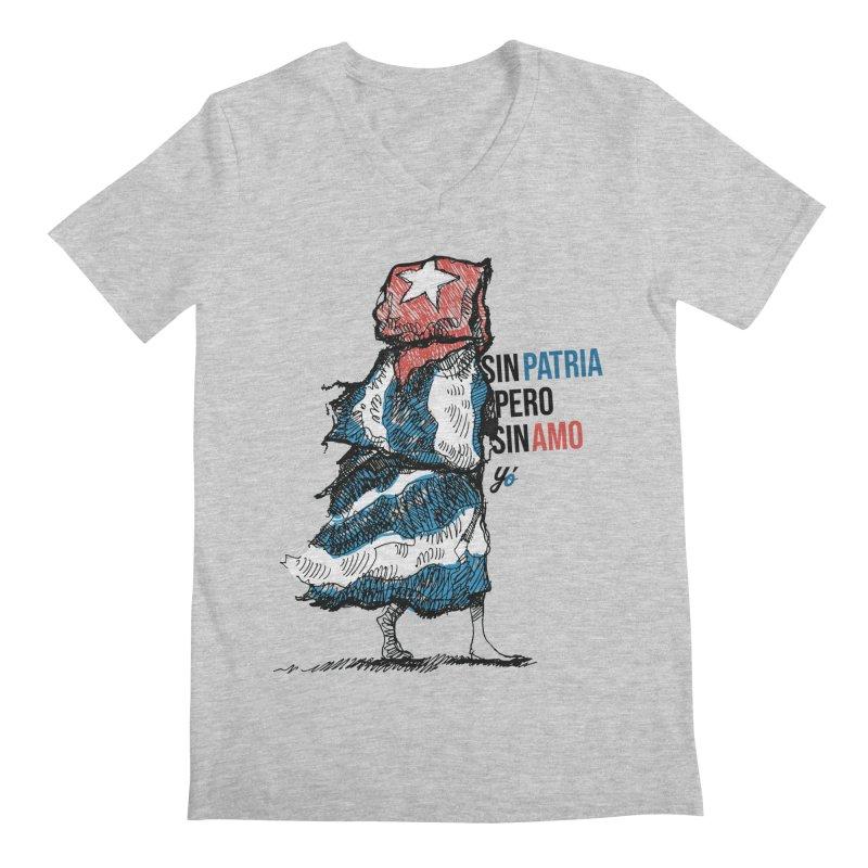 """""""Sin Patria Pero Sin Amo"""" Men's V-Neck by YoSilvera's Artist Shop"""