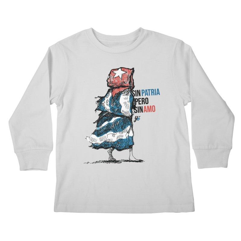 """""""Sin Patria Pero Sin Amo"""" Kids Longsleeve T-Shirt by YoSilvera's Artist Shop"""