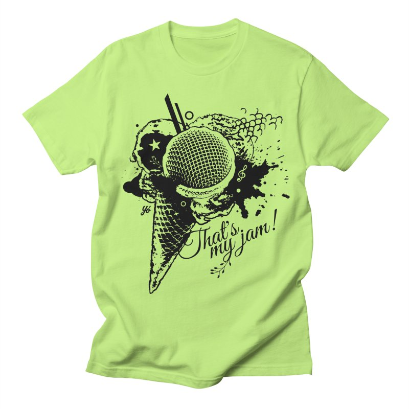 Thats my Jam! Men's T-Shirt by YoSilvera's Artist Shop