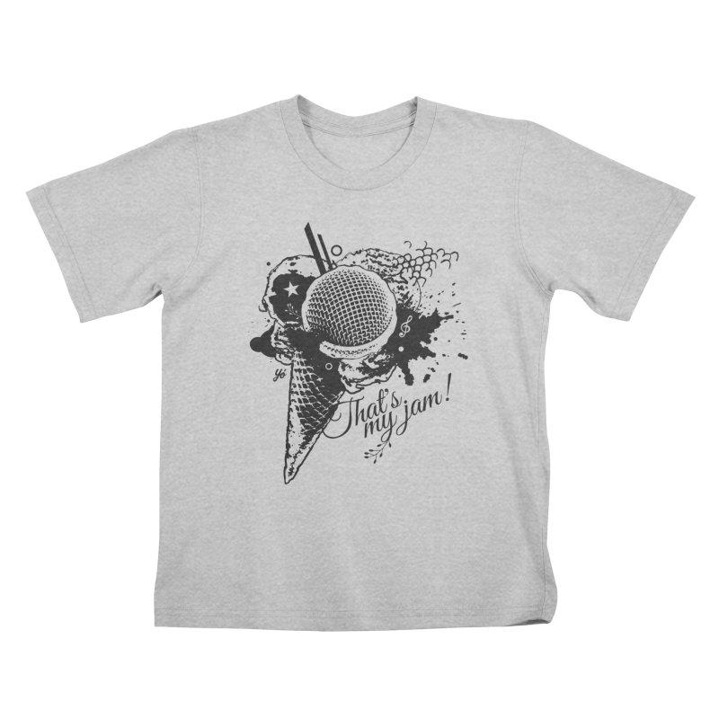 Thats my Jam! Kids T-Shirt by YoSilvera's Artist Shop