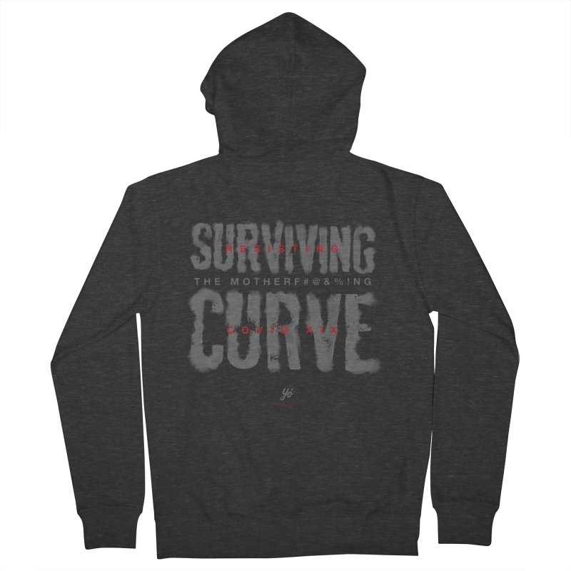 Surviving the Curve covid19 Women's Zip-Up Hoody by YoSilvera's Artist Shop