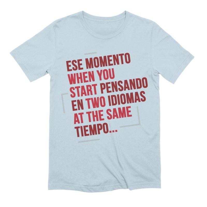 Spanglish Problems Men's T-Shirt by YoSilvera's Artist Shop