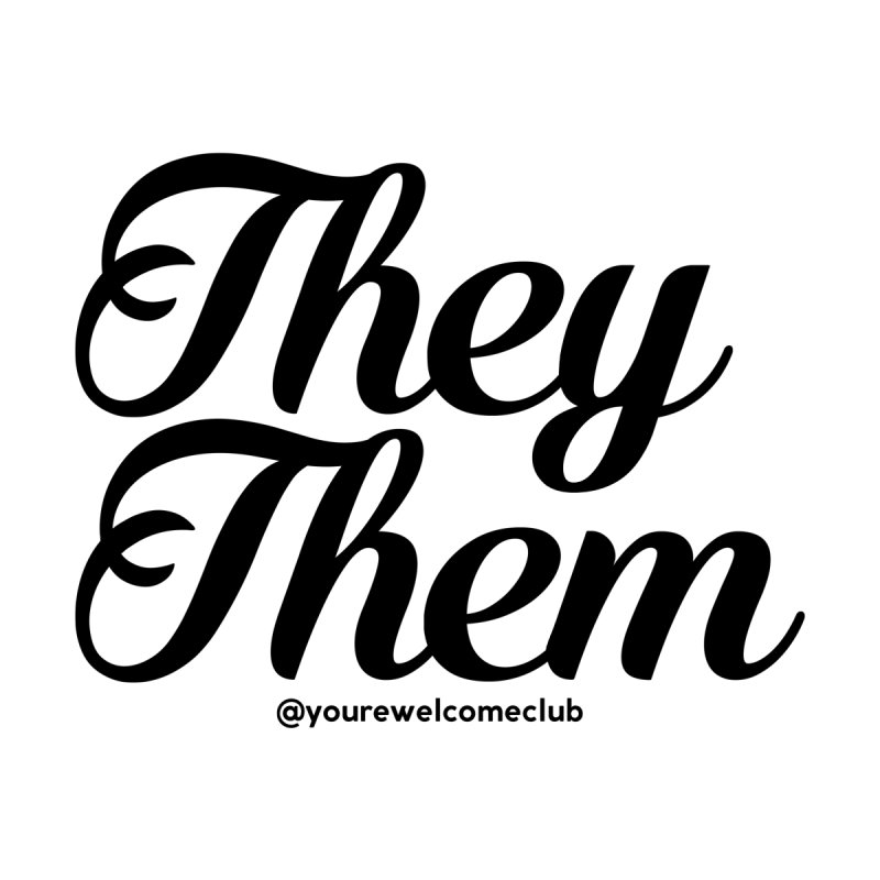 They/Them Accessories Sticker by You're Welcome Club Shop