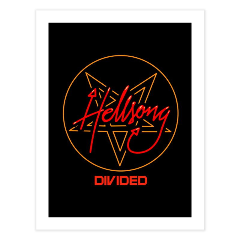 Hellsong - Divided Home Fine Art Print by Your Favorite Pugnk!