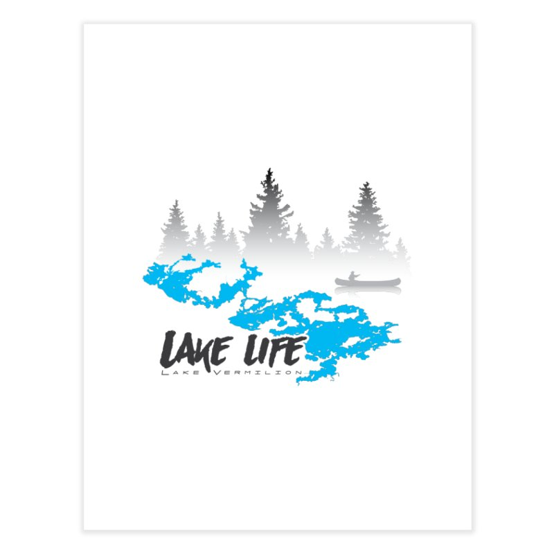 Lake Vermilion | Lake Life | Darker Lettering Home Fine Art Print by Your Lake Apparel & Accessories