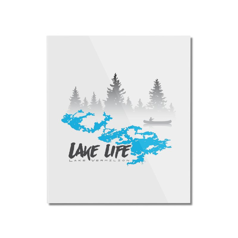 Lake Vermilion | Lake Life | Darker Lettering Home Mounted Acrylic Print by Your Lake Apparel & Accessories