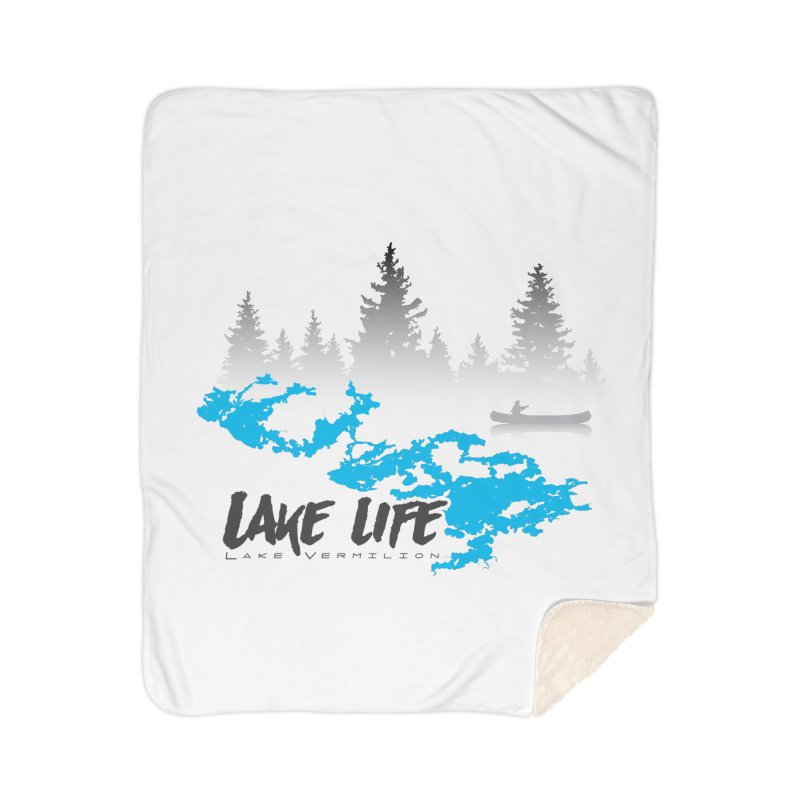 Lake Vermilion | Lake Life | Darker Lettering Home Sherpa Blanket Blanket by Your Lake Apparel & Accessories