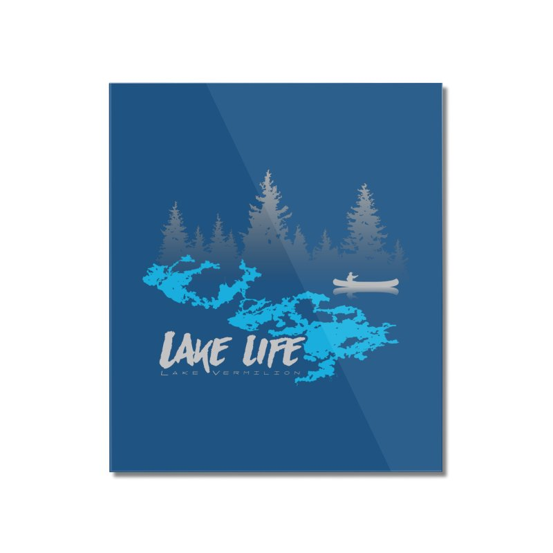 Lake Vermilion | Lake Life | Light Lettering Home Mounted Acrylic Print by Your Lake Apparel & Accessories