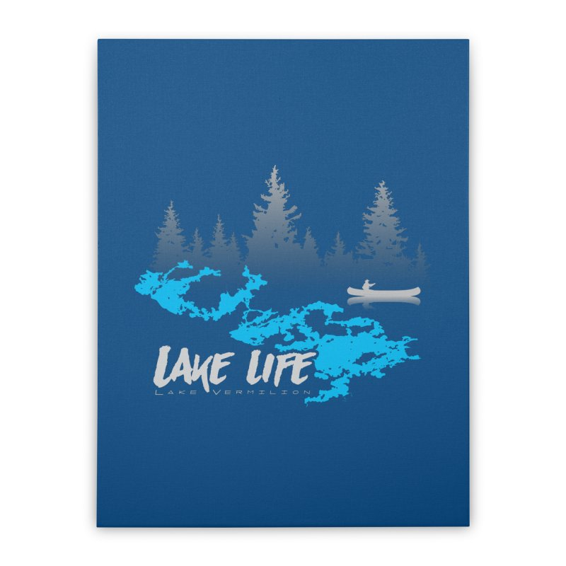 Lake Vermilion | Lake Life | Light Lettering Home Stretched Canvas by Your Lake Apparel & Accessories