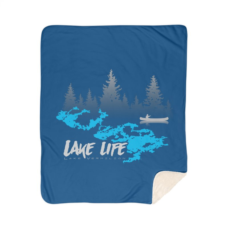 Lake Vermilion | Lake Life | Light Lettering Home Sherpa Blanket Blanket by Your Lake Apparel & Accessories