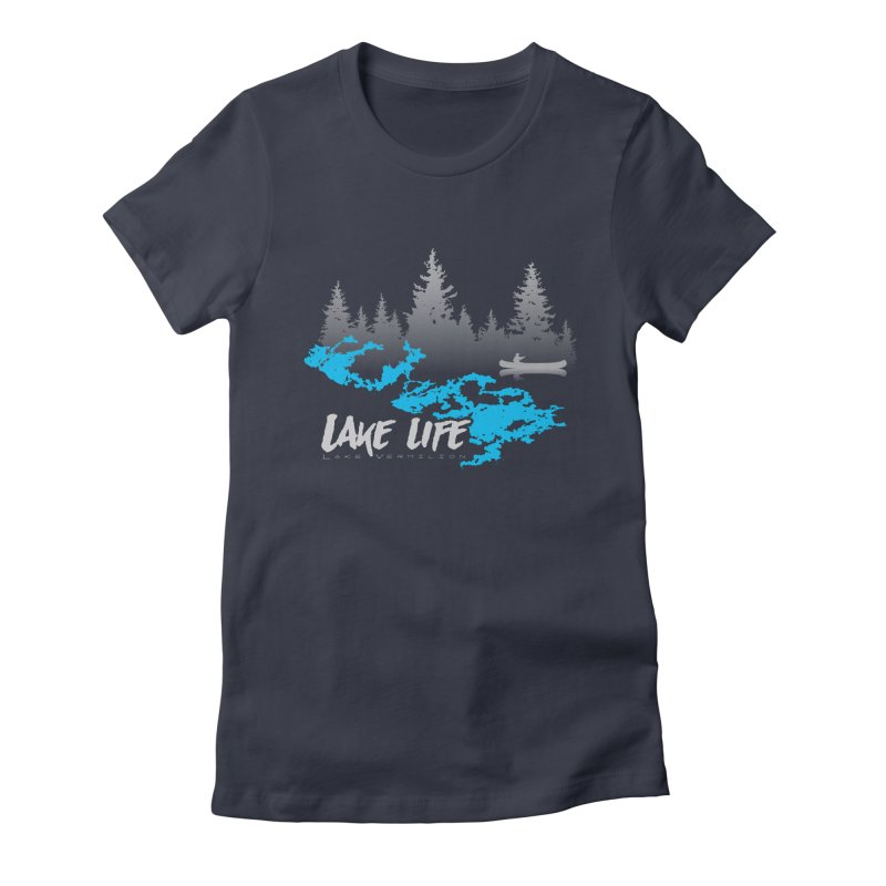 Lake Vermilion | Lake Life | Light Lettering Women's Fitted T-Shirt by Your Lake Apparel & Accessories