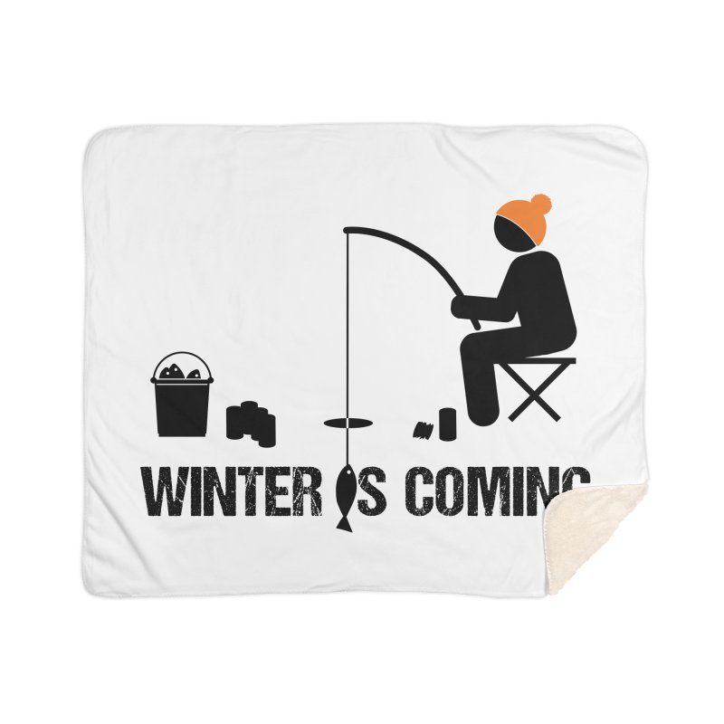 Winter is Coming | Dark Lettering Home Sherpa Blanket Blanket by Your Lake Apparel & Accessories