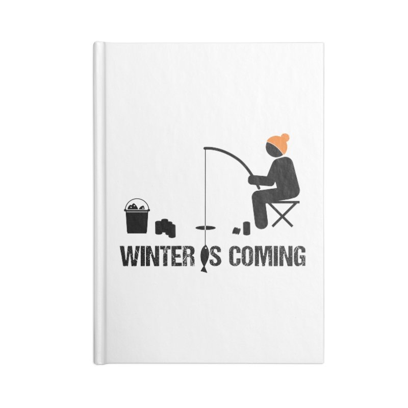 Winter is Coming | Dark Lettering Accessories Blank Journal Notebook by Your Lake Apparel & Accessories