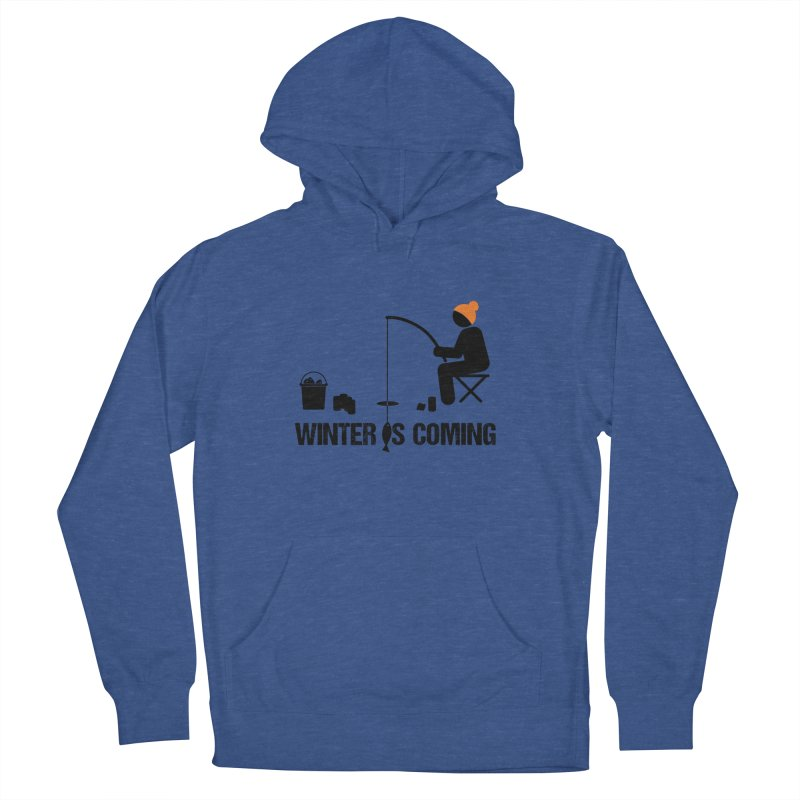 Winter is Coming | Dark Lettering Women's French Terry Pullover Hoody by Your Lake Apparel & Accessories