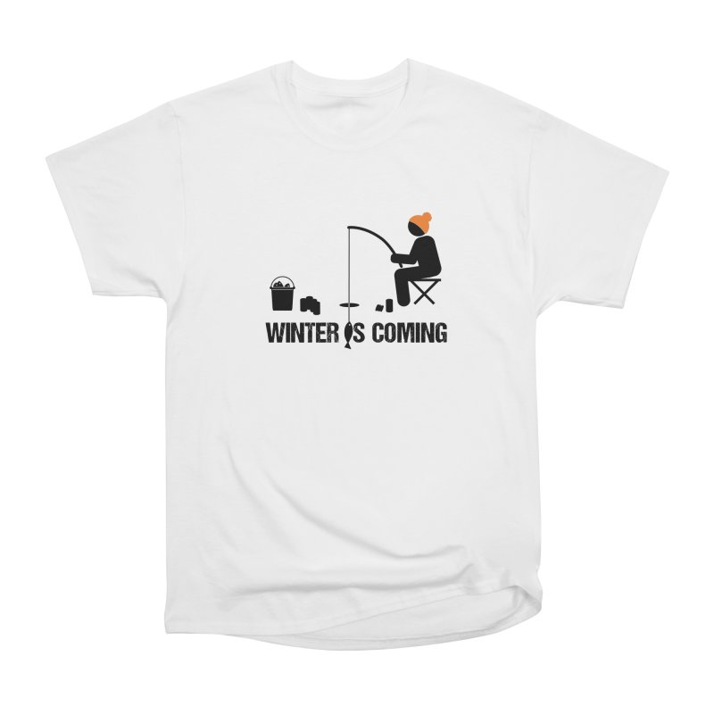 Winter is Coming | Dark Lettering Women's Heavyweight Unisex T-Shirt by Your Lake Apparel & Accessories