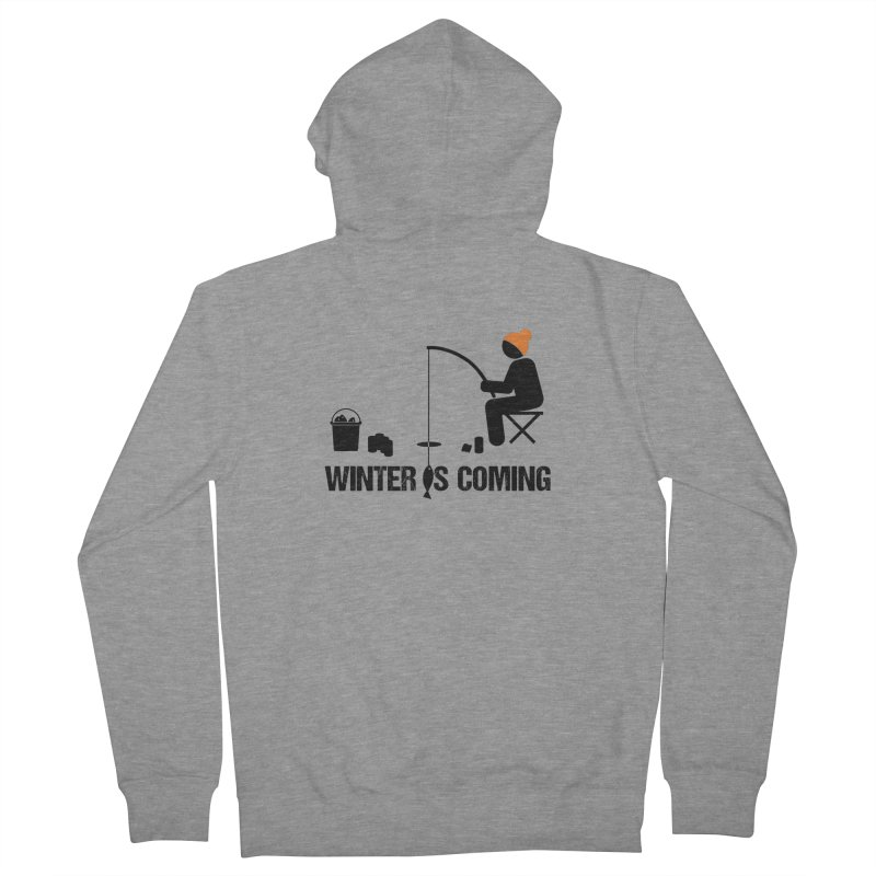 Winter is Coming | Dark Lettering Women's French Terry Zip-Up Hoody by Your Lake Apparel & Accessories