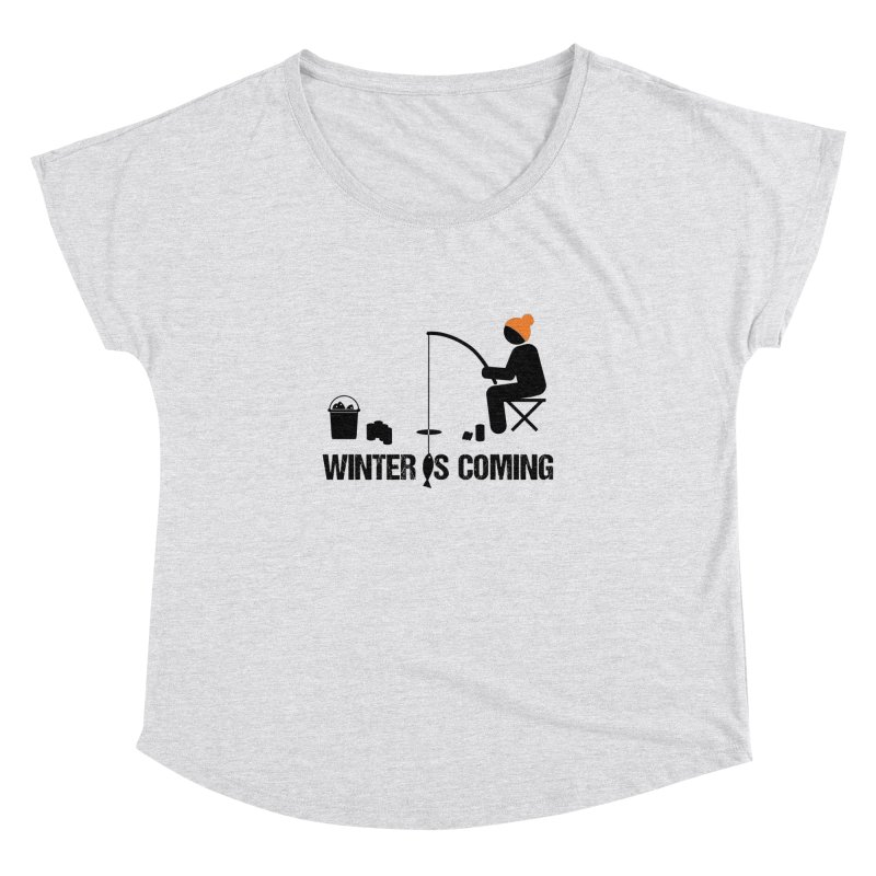 Winter is Coming   Dark Lettering Women's Dolman Scoop Neck by Your Lake Apparel & Accessories