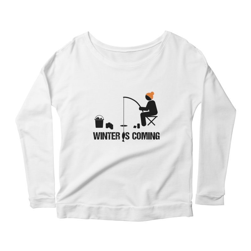 Winter is Coming | Dark Lettering Women's Scoop Neck Longsleeve T-Shirt by Your Lake Apparel & Accessories