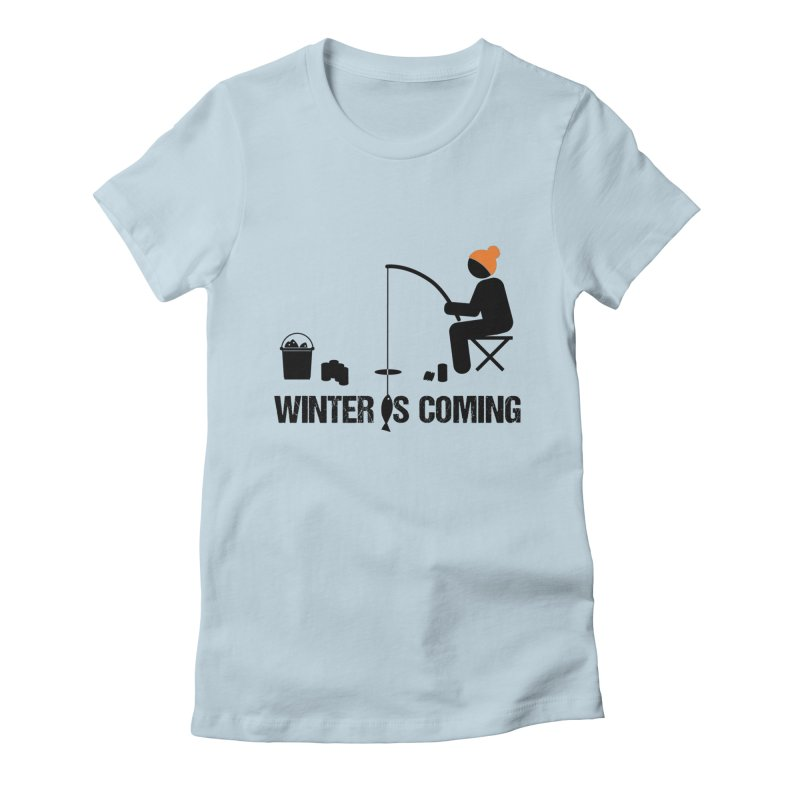 Winter is Coming | Dark Lettering Women's Fitted T-Shirt by Your Lake Apparel & Accessories